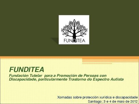 Presentación de entidades tutelares en Galicia - Xornadas sobre protección xurídica e discapacidade